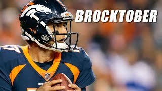 Brock Osweiler Dominant in Broncos Loss to the Giants