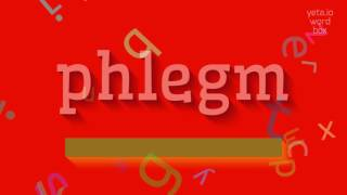 """How to say """"phlegm""""! (High Quality Voices)"""