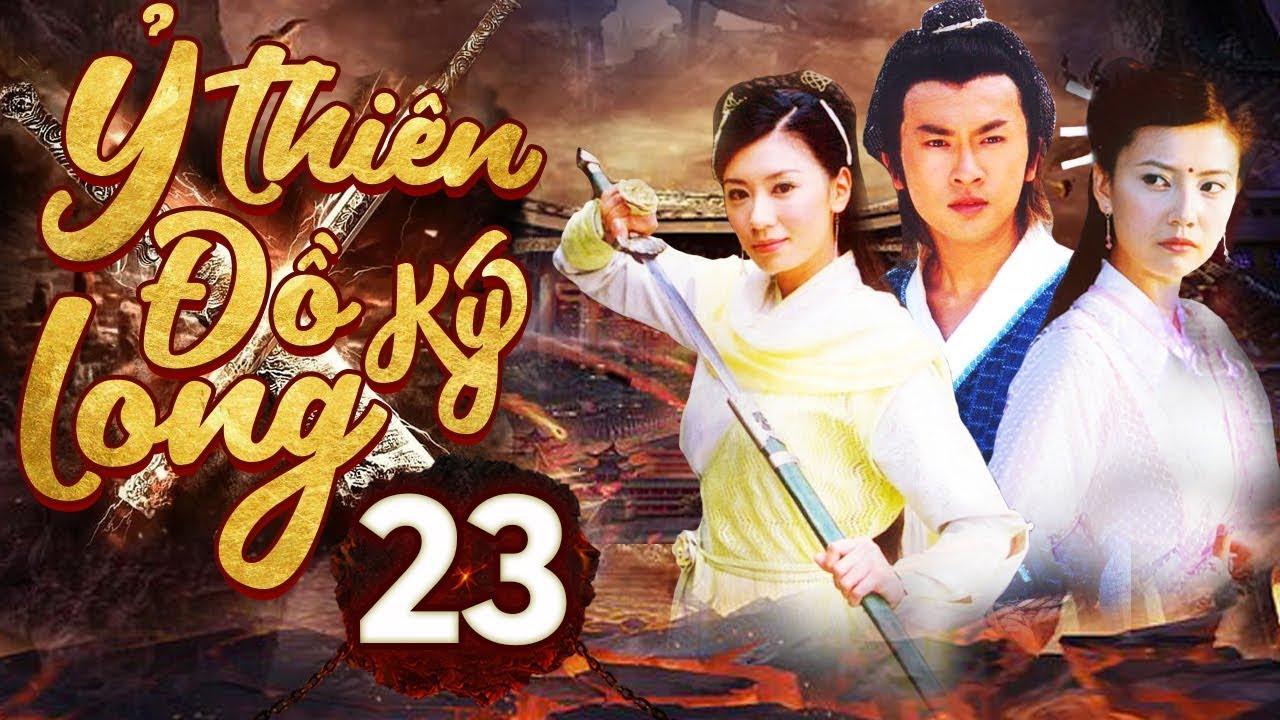 Phim Hay | Ỷ Thiên Đồ Long Ký – Tập 23 | Full HD | PhimTV