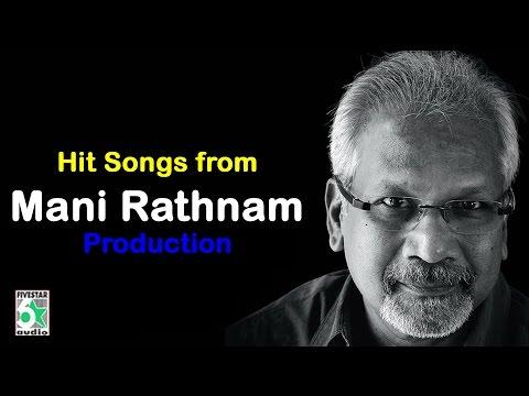 Maniratnam Production Super Hit Audio Jukebox