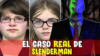 El CASO REAL de SLENDERMAN