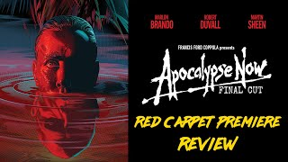 Apocalypse Now Final Cut Red Carpet Premiere Review And Discussion [4K]