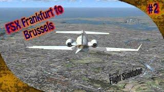 Fsx Learjet 45 - Frankfurt To Brussels Part 2