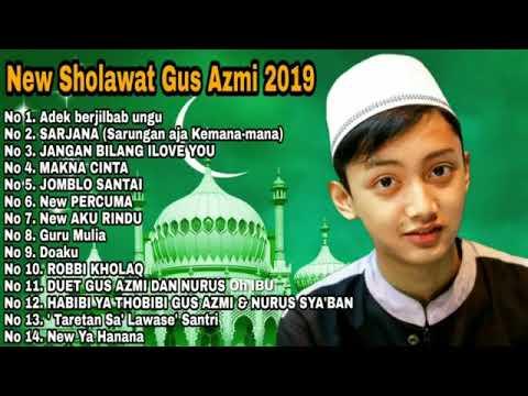 kumpulan-sholawat-gus-azmi-merdu-+lirik-terbaru-2019