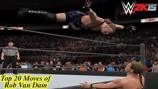 WWE Top 20 Moves of Rob Van Dam! (WWE 2K15 Version)- PS4