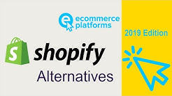 Top 10 Shopify Alternatives: Best Solutions Reviewed  2019