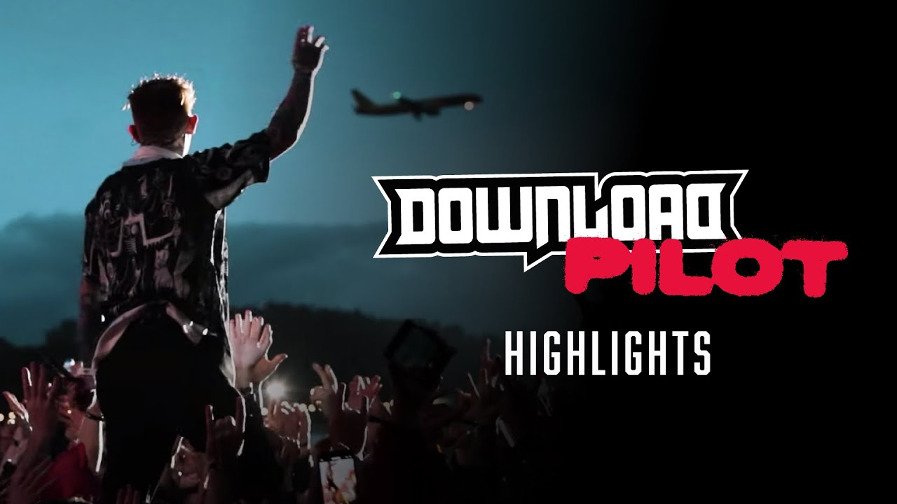 Download Festival Pilot Highlights