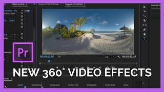 New Immersive 360˚ Video Effects in Adobe Premiere Pro CC 2018