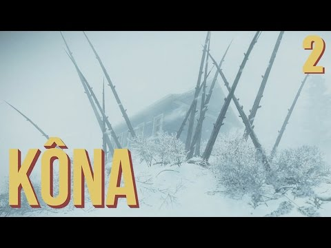 Kona - #2 - Uncle Willie (Kona Gameplay)