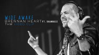 Brennan Heart Ft. Shanokee - Wide Awake (THW Videoclip)