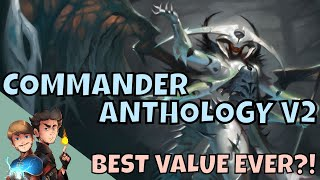 Is Commander Anthology Volume 2 Worth Your Money and Time?