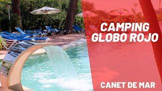 CAMPING GLOBO ROJO Canet de Mar 🎈🎈🎈 - RESERVAR HOTEL