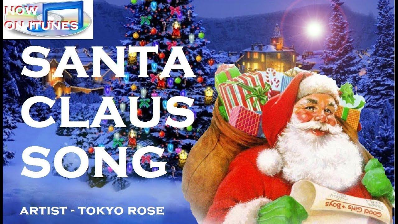 Christmas songs the santa claus classic