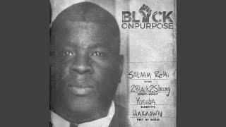 Play Black On Purpose Intro