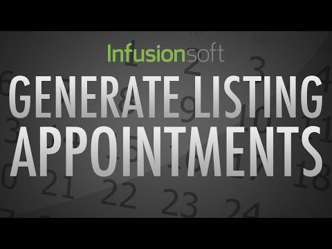 Infusionsoft - Generating Listing Appointments