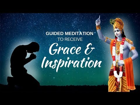 Meditation to receive grace & inspiration - Special Bhagavad Gita Meditation by Swami Mukundananda