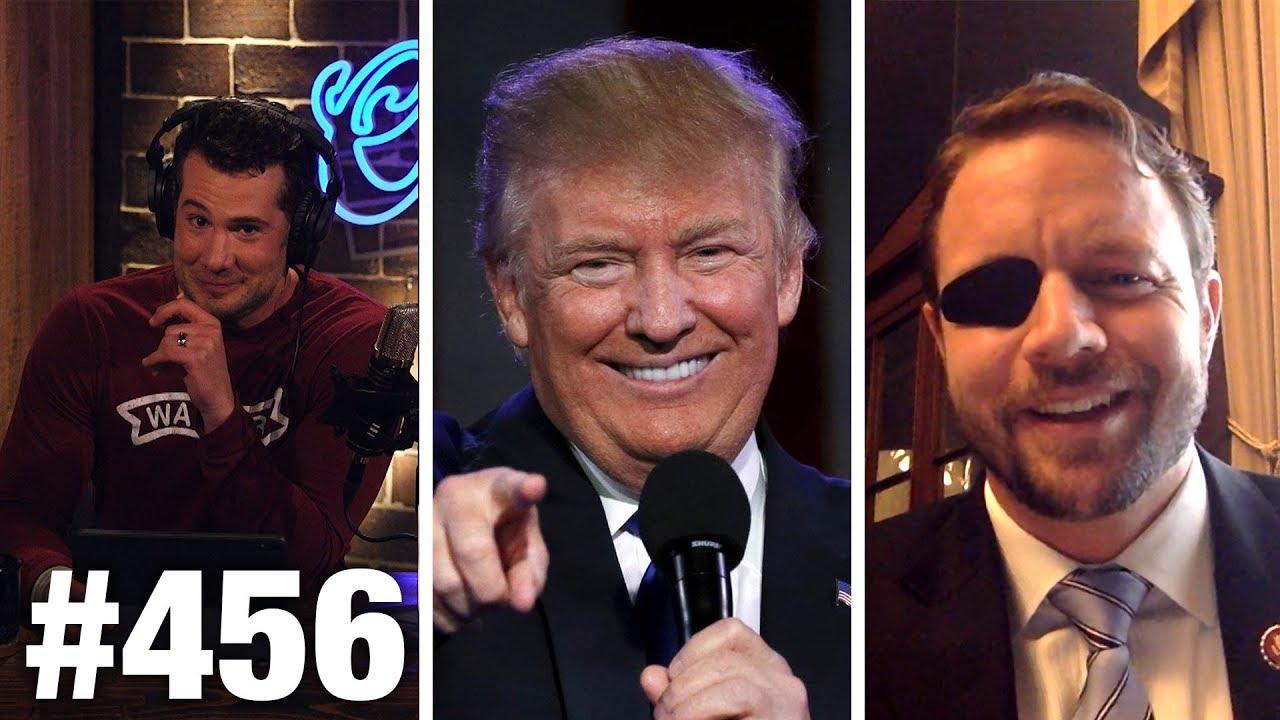 #456 | TRUMP'S WINNINGEST WEEK EVER! | Dan Crenshaw Guests | Louder With Crowder