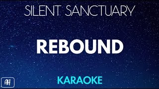 Silent Sanctuary - Rebound (Karaoke/Acoustic Version Instrumental)