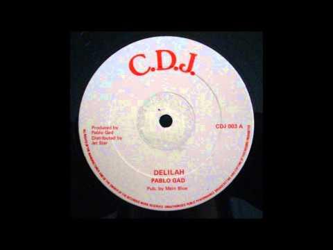 Pablo Gad - Delilah 12