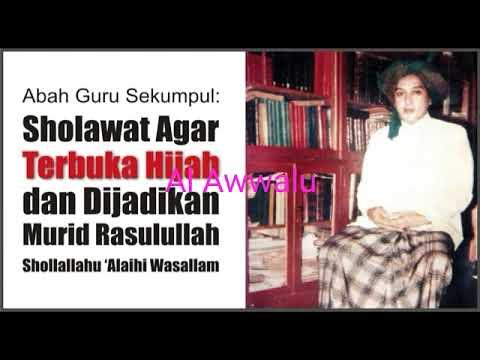2 Tahun Mengamalkan Sholawat Ini Akan Terbuka Hijab Abah Guru Sekumpul