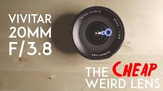 vivitar 20mm f 3 8 the cheap weird lens