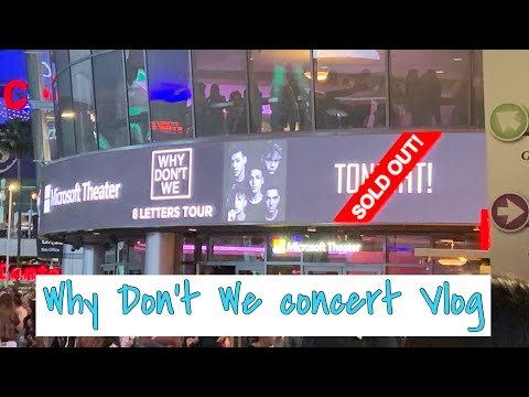 Best Day Ever: Why Don't We 8 Letters Tour Concert Vlog L.A