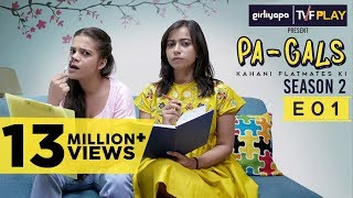 TVF Play | PA Gals S02E01 I Watch all episodes on www.tvfplay.com