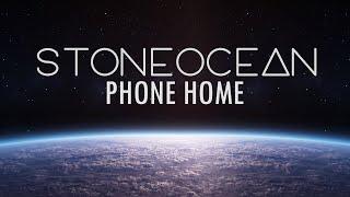 StoneOcean - Phone Home