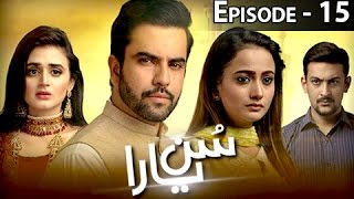 Sun yaara - Episode 15 - 10th April 2017 - Full HD - Junaid Khan & Ghana Ali
