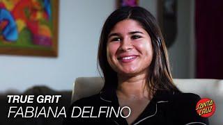 Fabiana Delfino  True Grit   Santa Cruz Skateboards