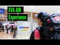 Eva Air experience!