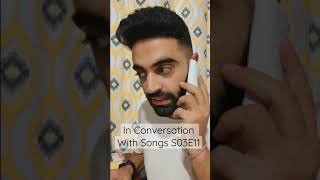In Conversation With Songs S03E11 #shorts #duareacts