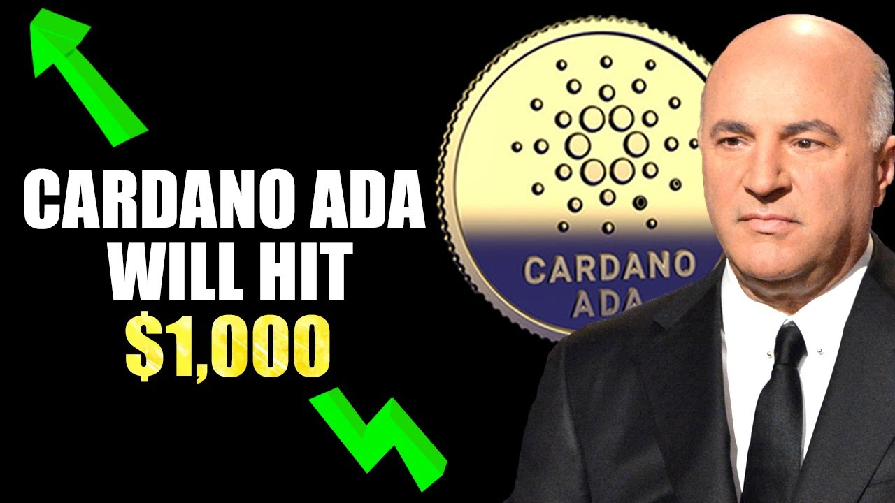 Why Kevin O'Leary STRONGLY Believes Cardano ADA Will Reach $1,000