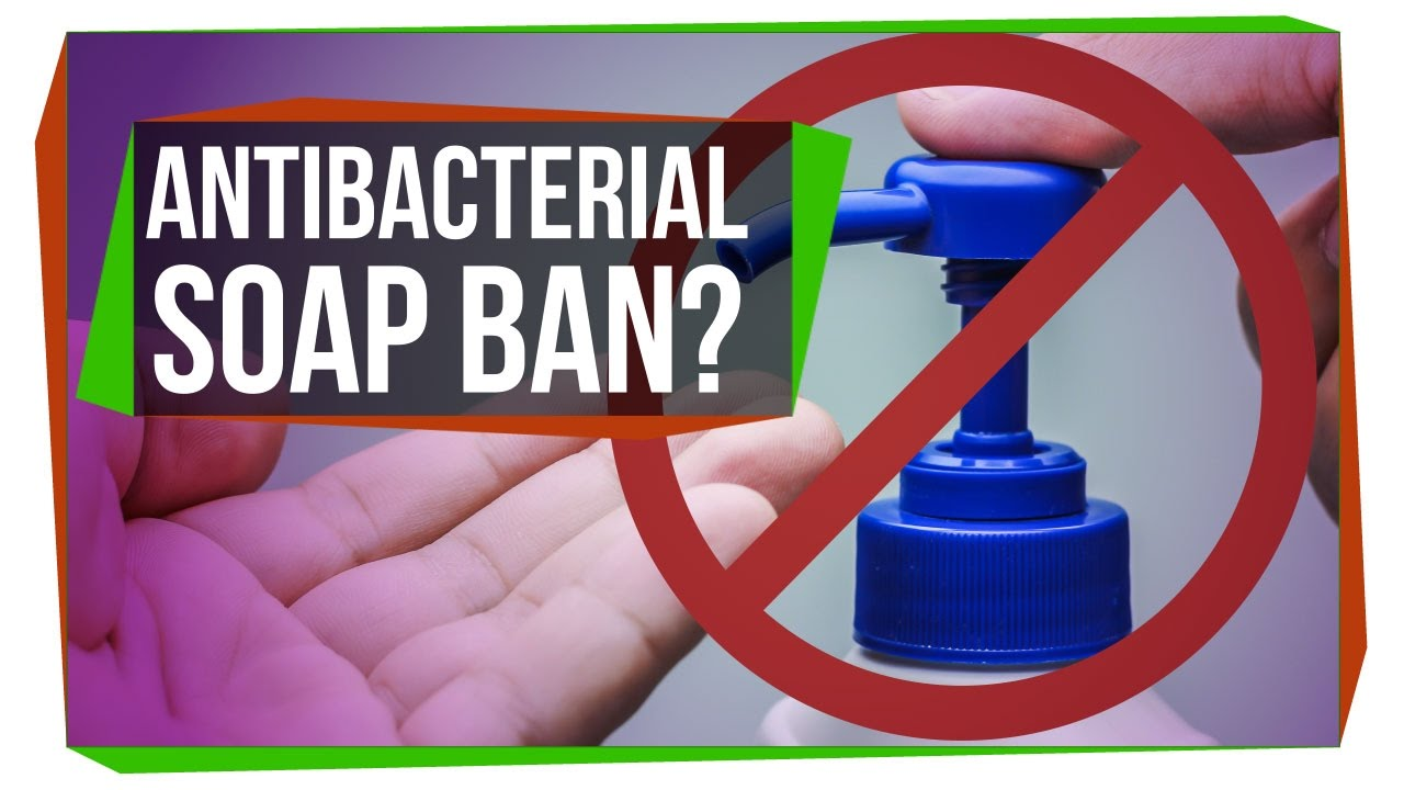 Why Did The Fda Ban Antibacterial Soap Youtube