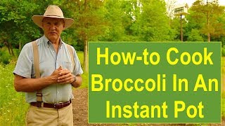 PSL In the Kitchen #16: How-to Cook Broccoli in an Instant Pot