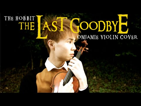 The Hobbit - The Last Good Bye Violin Cover