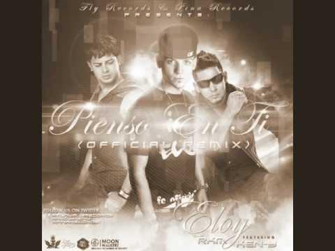 Eloy FT RKM & Ken Y   Pienso En Ti Official Remix #LaFormula