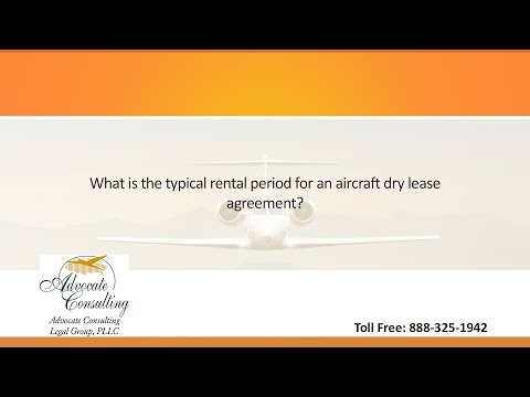 What is the typical rental period for an aircraft dry lease agreement?