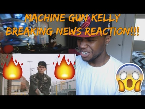 Machine Gun Kelly- Breaking News (Official Video)-REACTION!