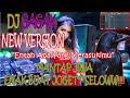DJ GAGAK - ENTAH APA YANG MERASUKIMU  NEW VERSION