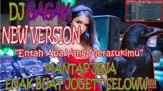 Download DJ GAGAK - ENTAH APA YANG MERASUKIMU [ NEW VERSION ]