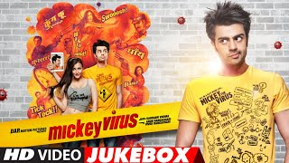 Mickey Virus: Video Jukebox | Manish Paul, Varun Badola, Elli Avram | Full Movie Songs