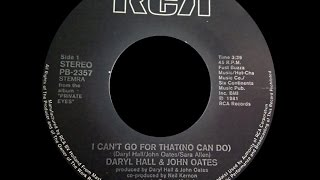 Скачать Daryl Hall John Oates I Can T Go For That No Can Do 1981 Disco Purrfection Version