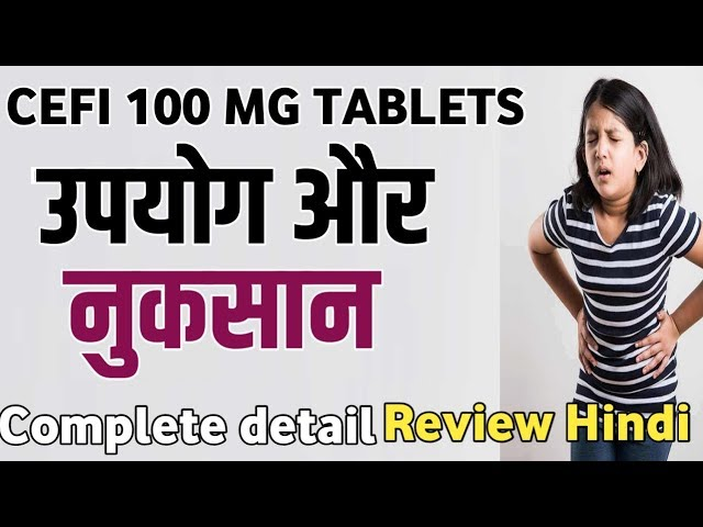 CEFI 100 TABLETS |CeFi 100 DT Tablet Use, side effect  And Dose in hindi |cefi 100 tablets hindi me