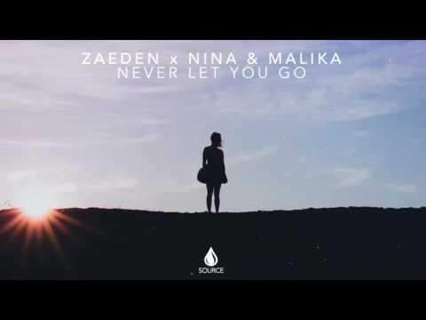 Zaeden x Nina & Malika - Never Let You Go (Official Audio)