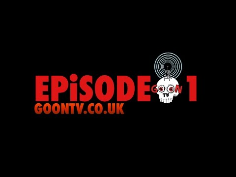GOONTV EPiSODE #1 (SHORTS & TEE SHiT EDiT)