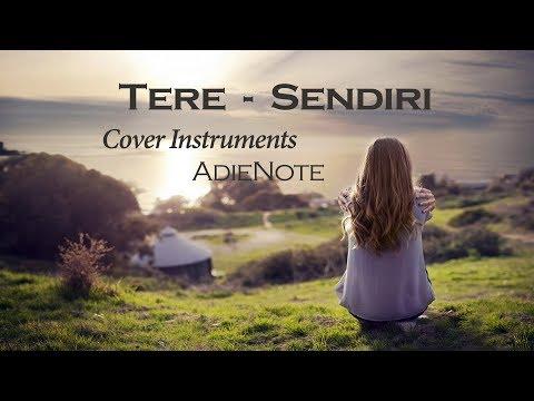 Tere - Sendiri (AdieNote Cover Instruments   Karaoke)