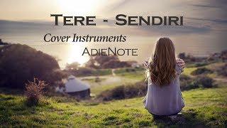 Tere - Sendiri (AdieNote Cover Instruments | Karaoke)