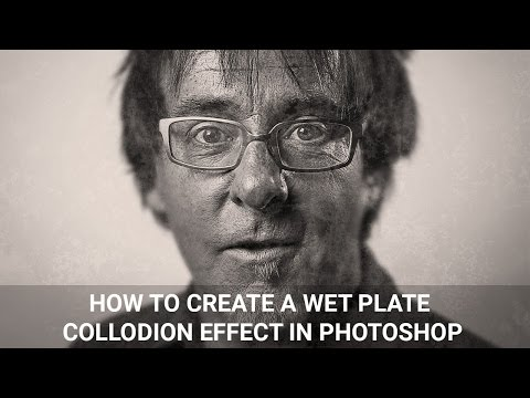 How To Create A Wet Plate Collodion Effect In Photoshop