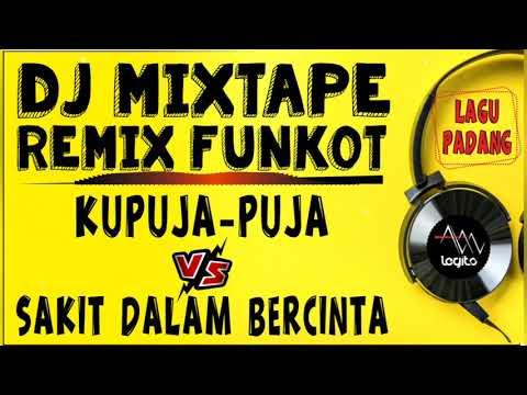 dj-remix-padang-|-ipank---ku-puja-puja-vs-sakit-dalam-bercinta-|-dj-alan-legito